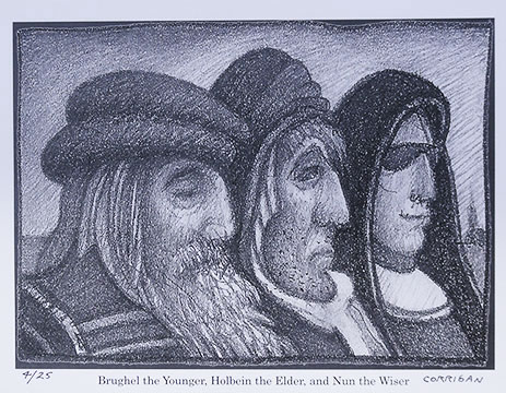 Brughal the Younger, Holbein the Elder, and Nun the Wiser