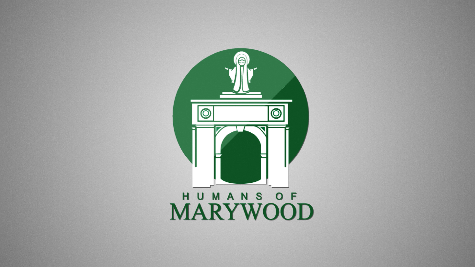 humans of marywood