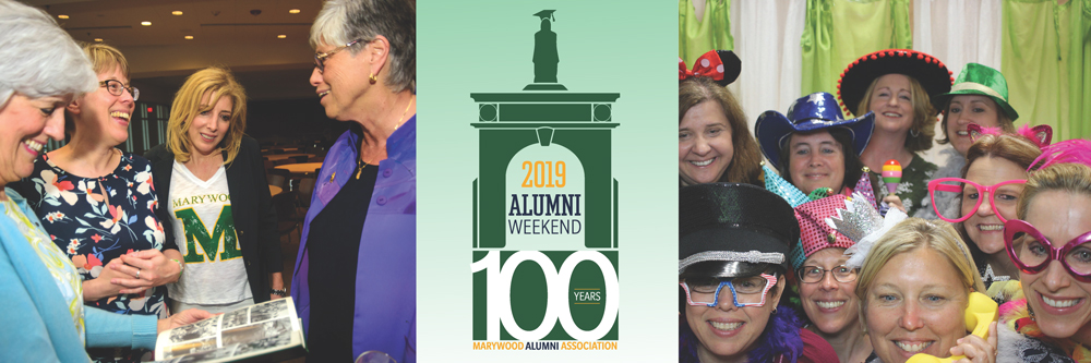 Marywood Alumni Weekend 2019 #MWAW19