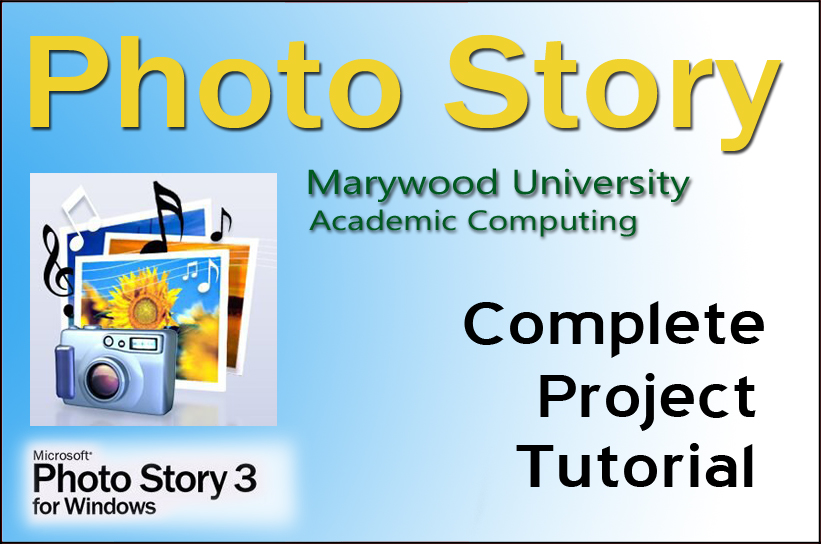 Photo Story Tutorials